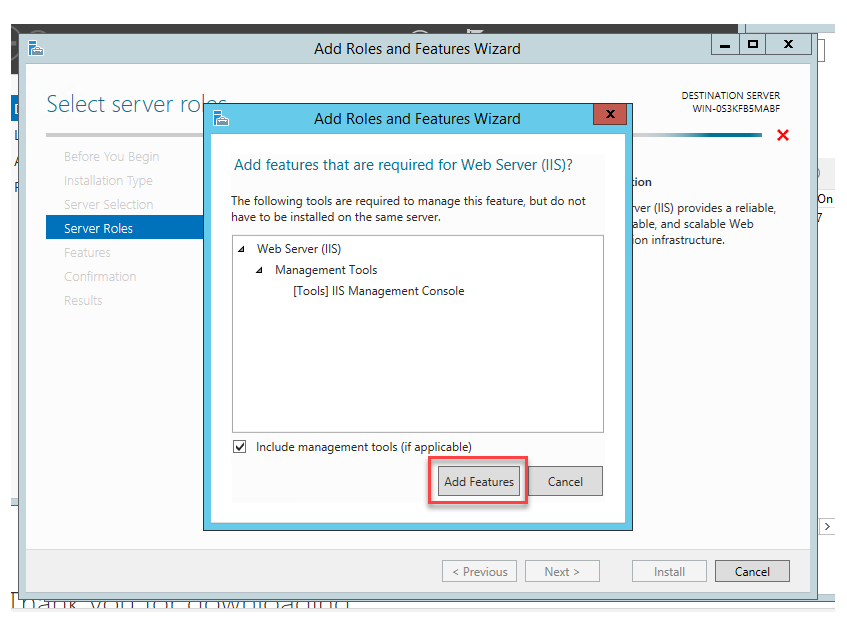 Add features that are required for Web Server (IIS) prompt